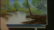 S02 Радостта на живописта с Bob Ross E10 - ленива река ღобучение в рисуване, живописღ