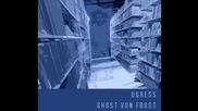 Ugress - Ghost Von Frost