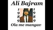Ali Bajram - Ola me mangav 1989