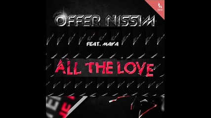 [release]offer Nissim-all The Love (ft.maya)