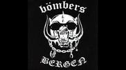 Bombers - Bergen ( Motorhead Tribute)