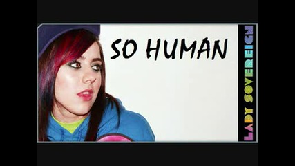 Lady Sovereign - So Human