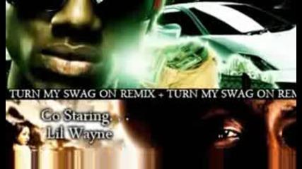 Soulja Boy Ft Lil Wayne - Turn My Swag On (remix)