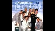 Орк Кристали - Романа 2003