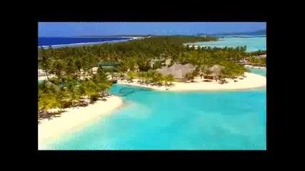 Bora Bora Човешки Творения !