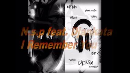 Красивата Песен - N.s.p ( New Sound Production) feat. Djankata - I Remember you