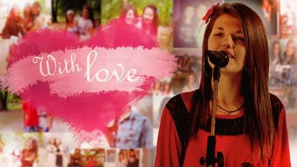 """Christina Grimmie- """" With love """" (cover) една песен изпята с любов"""