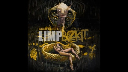 Limp Bizkit - Douchebag Demo (gold Cobra)