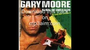 Gary Moore - Hard Times (Close As You Get)