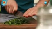 Пълнени тиквички с ориз резене и ядки - Бон Апети (30.05.2017)