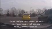 Вижте как безсмъртни с Бмв-та и служебни коли късат нервите на шофьори (видео)
