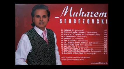 Muharem Serbezovski Bolja si od drugih sto