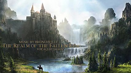 Fantasy Music - The Realm of The Fallen King Feat. Sharm