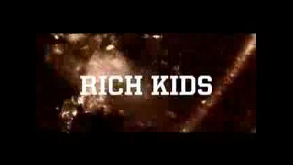 Rich Kids - Trailer
