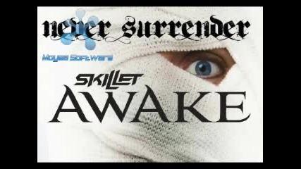 Skillet - Never Surrender [2009]