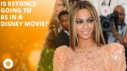 Beyonce might star in a Disney remake