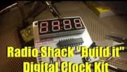 Radio Shack Digital Clock Kit