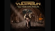 Vulvagun - Cold Moon Over Babylon