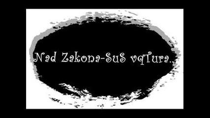 Nad Zakona - Sus Vqtura