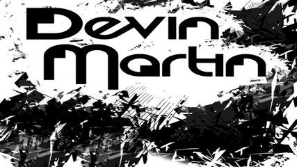 Неземен Дъбстеп!! Devin Martin - Rockstep