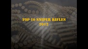 Top 10 Sniper Rifles in the World (2012) - Youtube