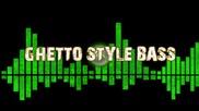 dj billy e - gheto style bass