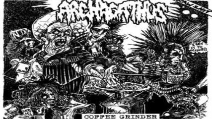 Archagathus - Coffee Grinder Lp Full Album 2011 - Mincecore - Grindcore