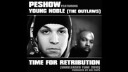 Peshow feat. Young Noble (the Outlawz) - Time for retribution