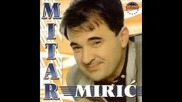 Mitar Miric - Cigance