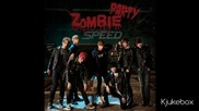 Speed - 01. Zombie Party - 3 Single - Zombie Party 180314