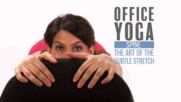 "Office Yoga: Spine stretches (aka ""the lost keys"")"