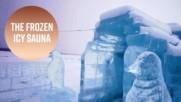 Вдъхновение от Замръзналото кралство: Сауна от лед