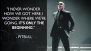 Забавни факти! 7-годишния план на Pitbull за глобален успех ( Епизод 2 )