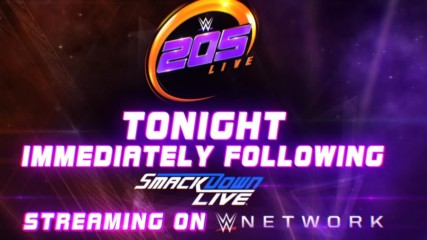 Don't miss WWE 205 Live tonight immediately after SmackDown LIVE