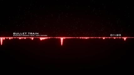 Stephen Swartz -- Bullet Train (feat. Joni Fatora)