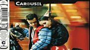 Carousel - Enough ( Еuropean Klub Mix ) ( Еurodance 1994 )