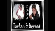 Tarkan+&+bernat+2009+melodia
