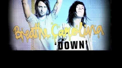 Breathe Carolina - Down cover w/ lyrics