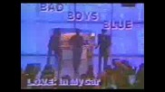 Bad Boys Blue - L.o.v.e In My Car