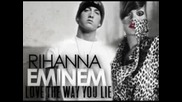 Eminem feat. Rihanna - Love The Way You Lie [lyrics]