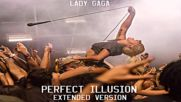 Perfect Illusion - Extended Version