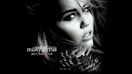 Miley Cyrus - Back Fall Demo
