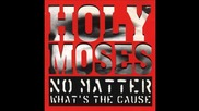 Holy Moses - Hate Is Just A 4 Letter Word (shock Therapy Cover)