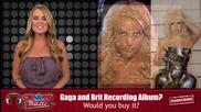 Lady Gaga и Britney Spears с обща песен?