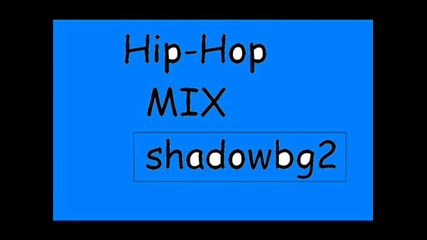 Hip - Hop Mix