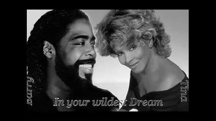 Barry White and Tina Turner - In your wildest dream
