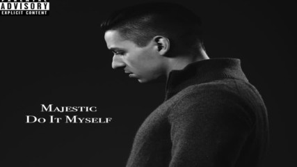Majestic - Do It Myself [audio]