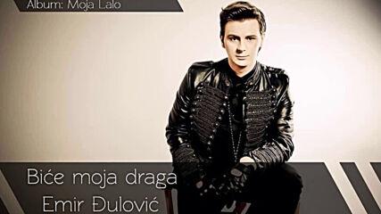 Emir Djulovic Bice moja draga Audio 2014.mp4