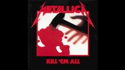 Metallica - Kill _em All (1982) [full Album]