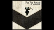 Fit For Rivals - Hallelujah
